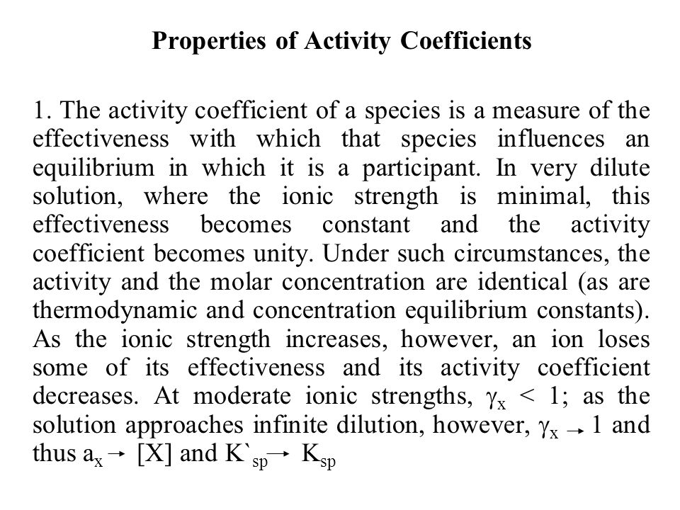 Properties of Activity Coefficients