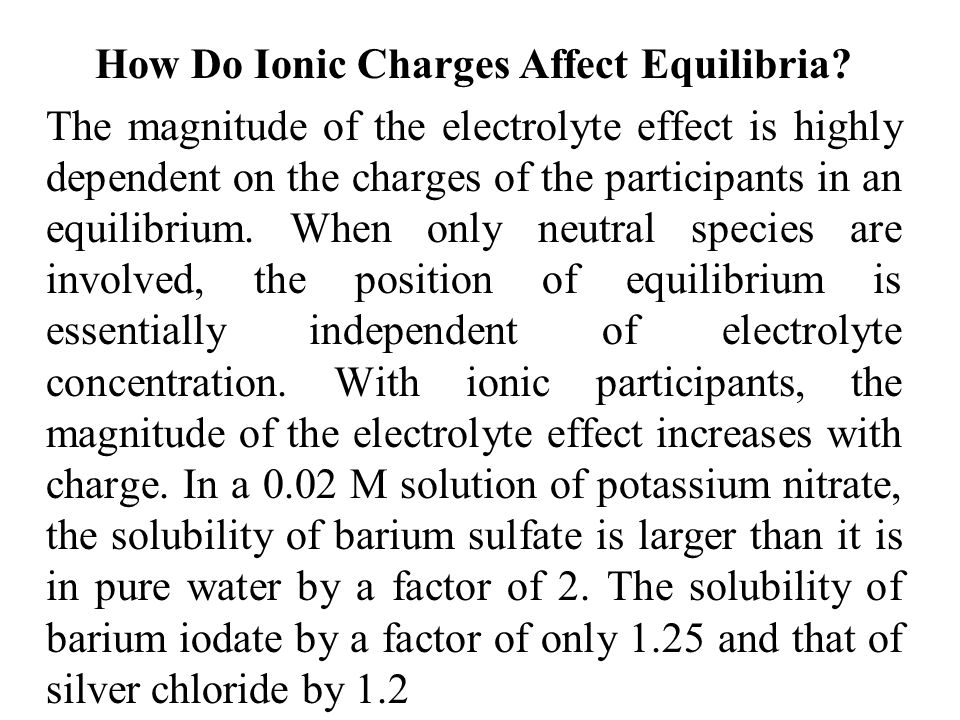 How Do Ionic Charges Affect Equilibria
