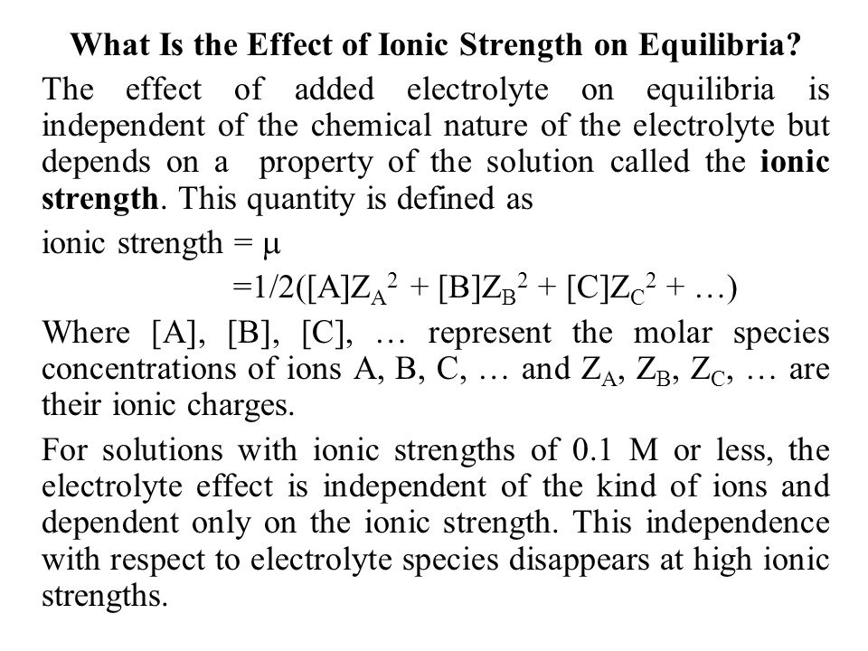 What Is the Effect of Ionic Strength on Equilibria