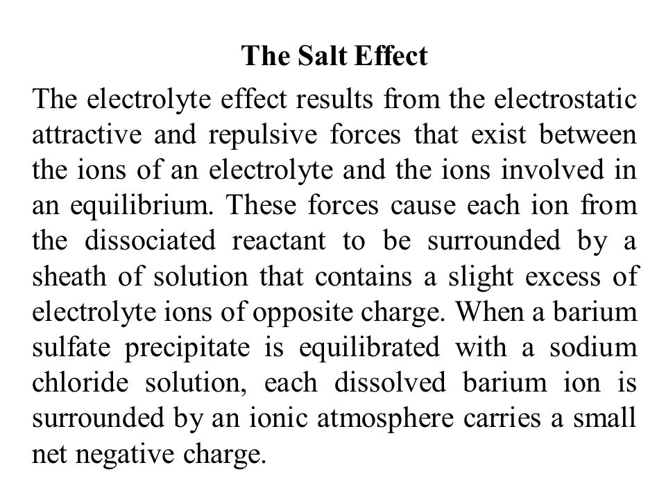 The Salt Effect