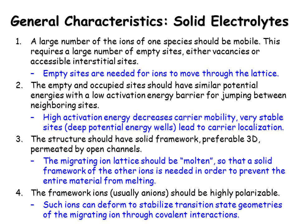 General Characteristics: Solid Electrolytes