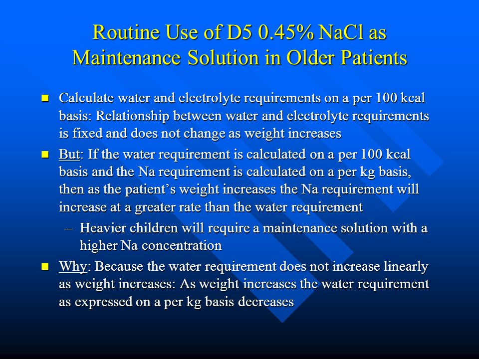 Routine Use of D5 0.45% NaCl as Maintenance Solution in Older Patients
