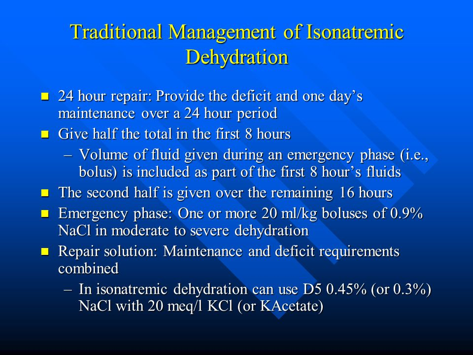 Traditional Management of Isonatremic Dehydration