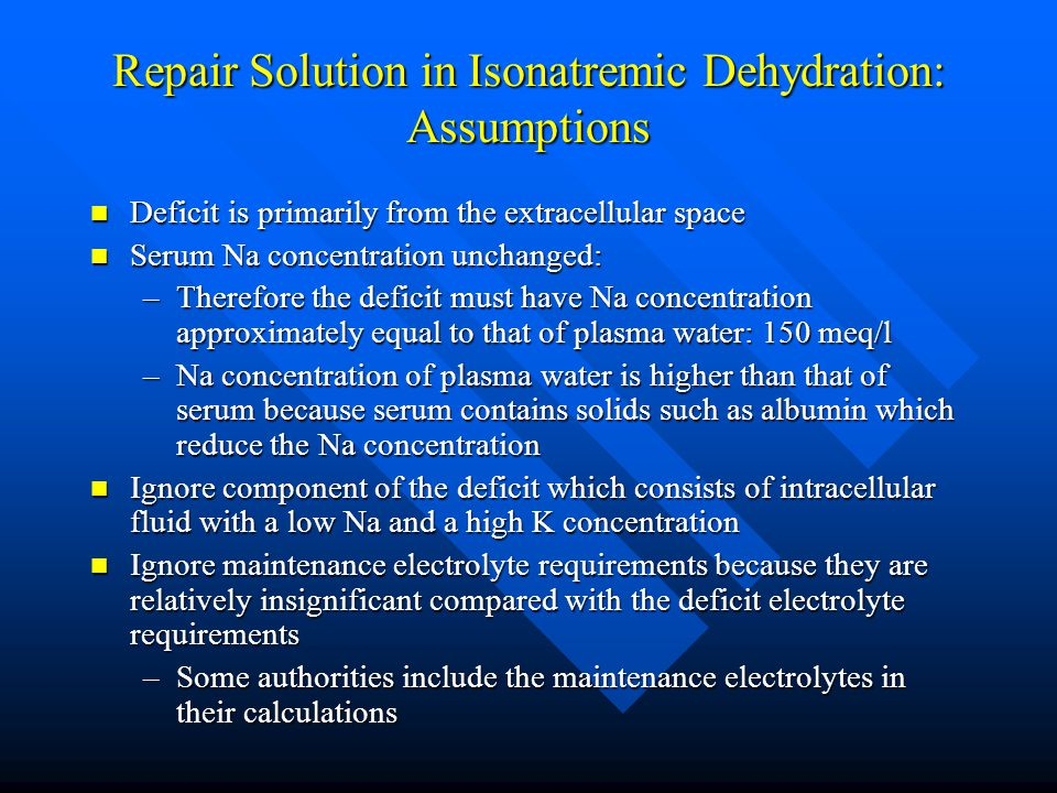 Repair Solution in Isonatremic Dehydration: Assumptions