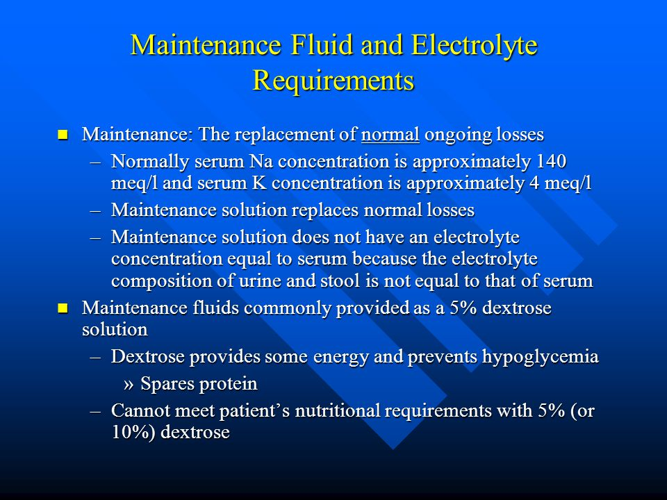 Maintenance Fluid and Electrolyte Requirements