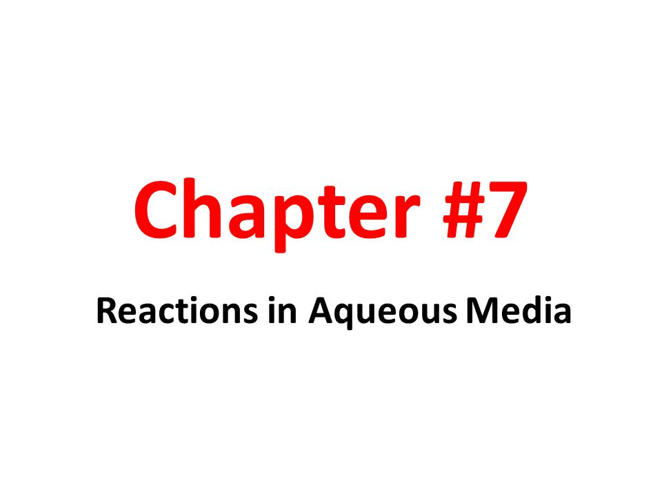 Reactions in Aqueous Media