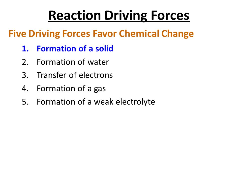 Reaction Driving Forces
