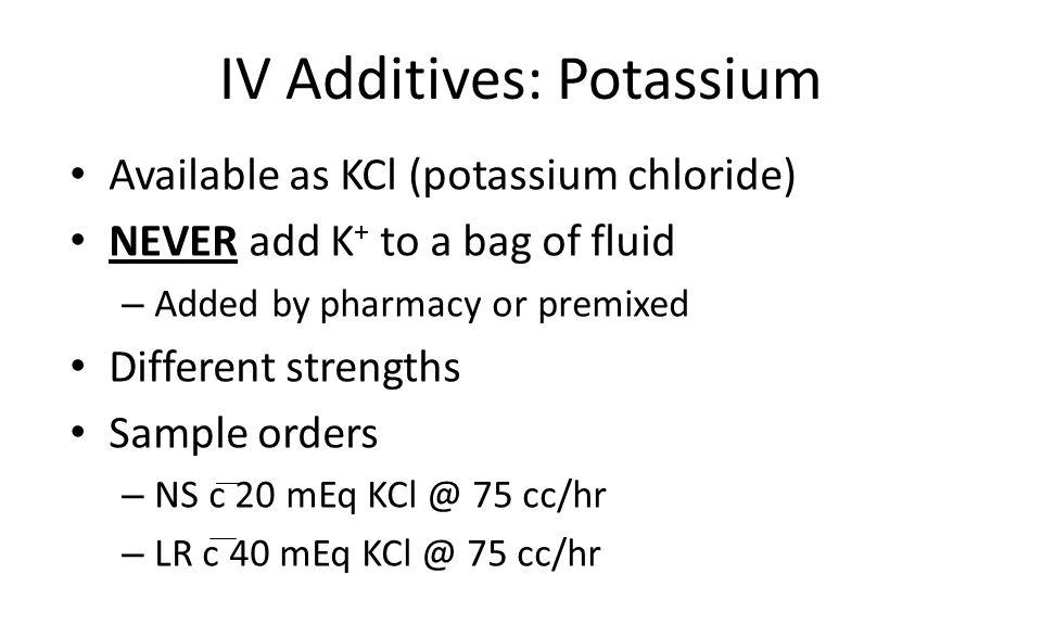 IV Additives: Potassium