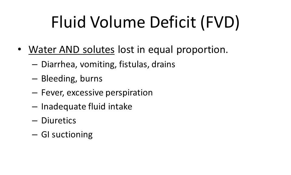 Fluid Volume Deficit (FVD)