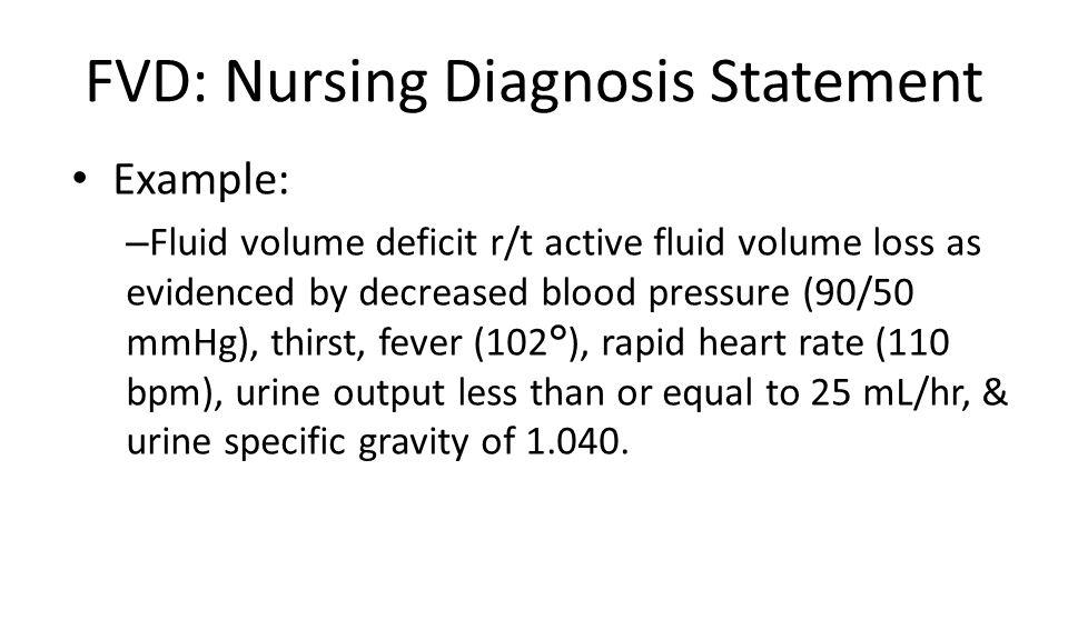 FVD: Nursing Diagnosis Statement