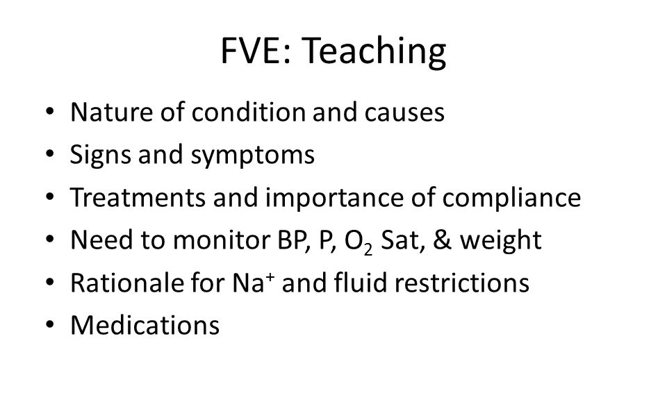 FVE: Teaching Nature of condition and causes Signs and symptoms