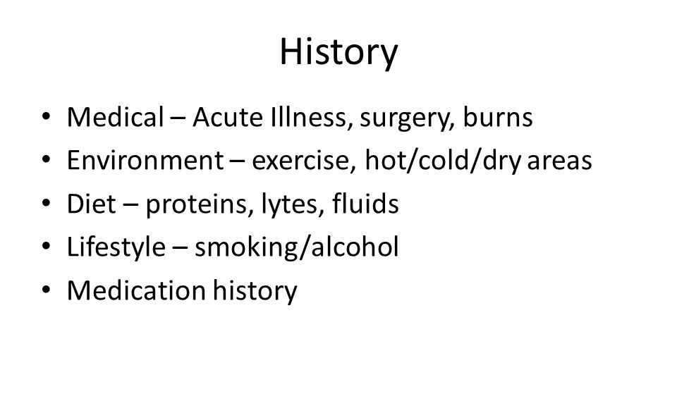 History Medical – Acute Illness, surgery, burns