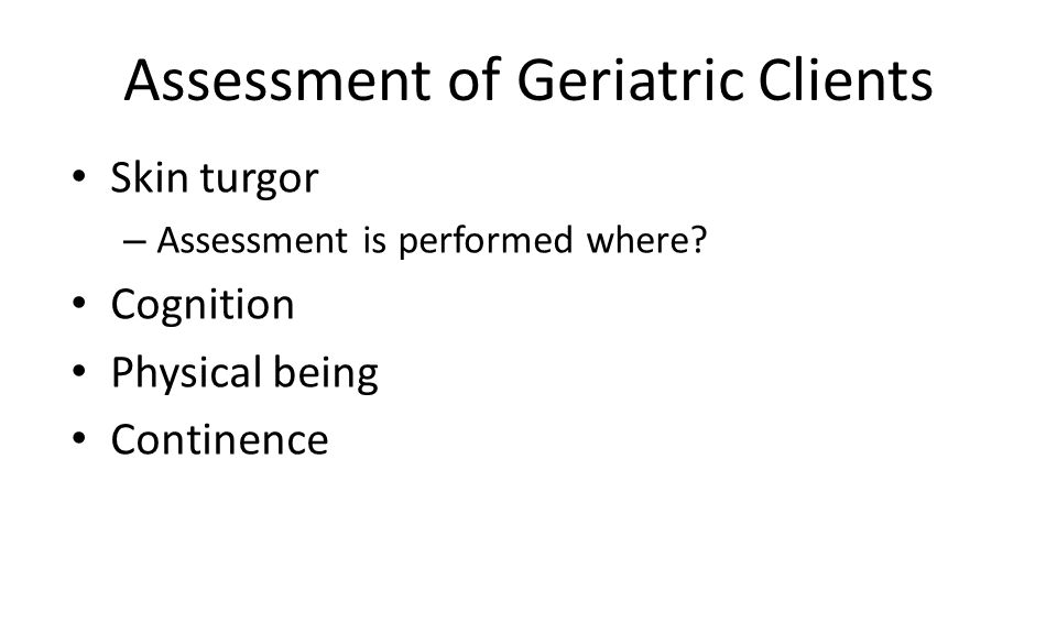 Assessment of Geriatric Clients