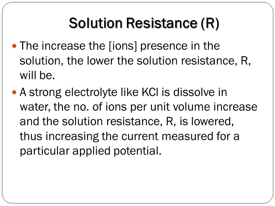 Solution Resistance (R)