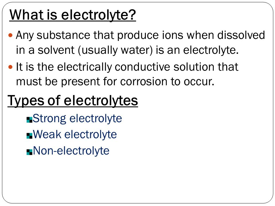 What is electrolyte Types of electrolytes