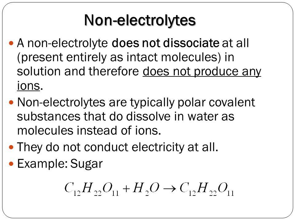 Non-electrolytes