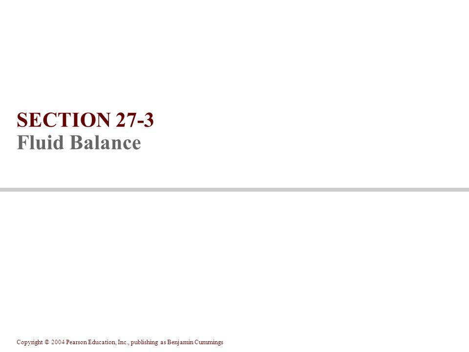 SECTION 27-3 Fluid Balance