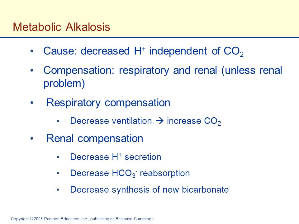 Metabolic Alkalosis Cause: decreased H+ independent of CO2
