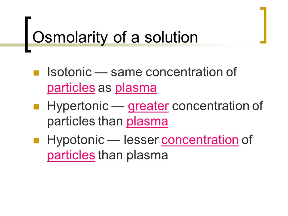Osmolarity of a solution