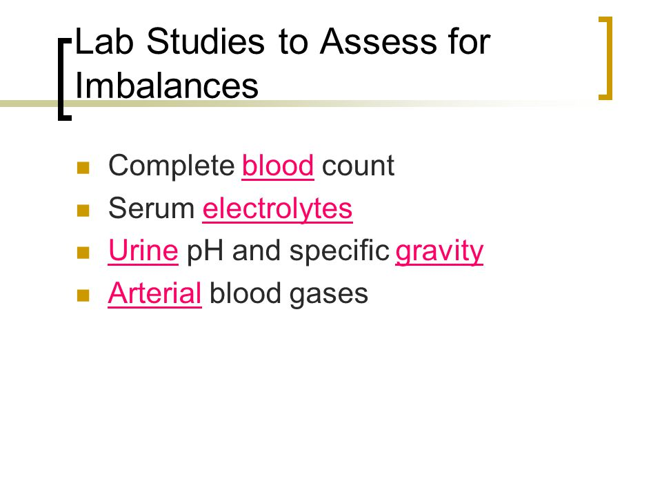 Lab Studies to Assess for Imbalances