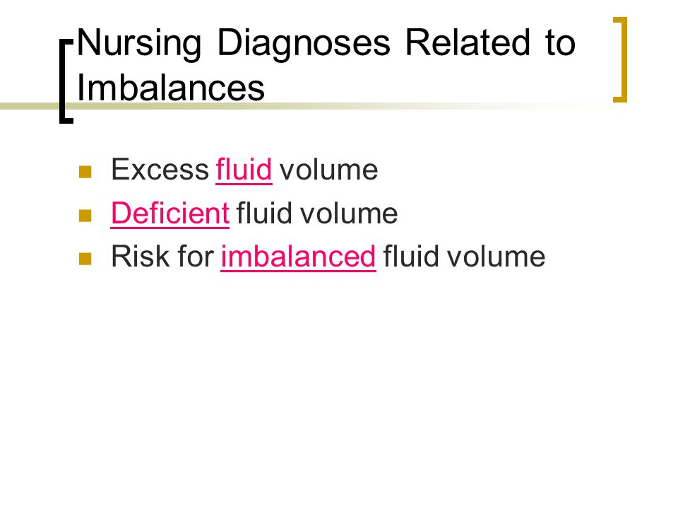 Nursing Diagnoses Related to Imbalances