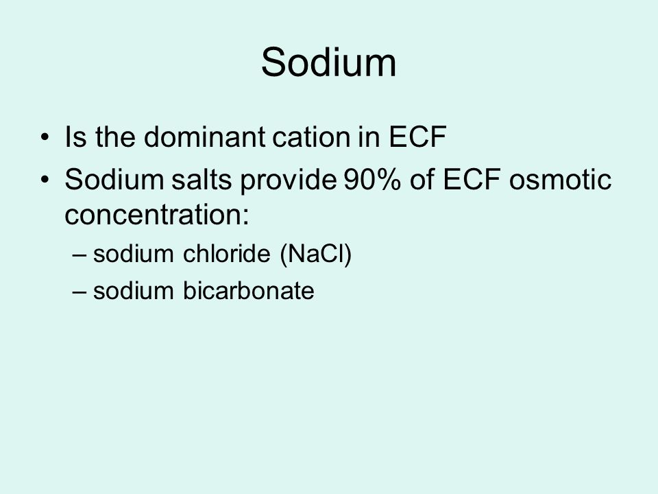 Sodium Is the dominant cation in ECF