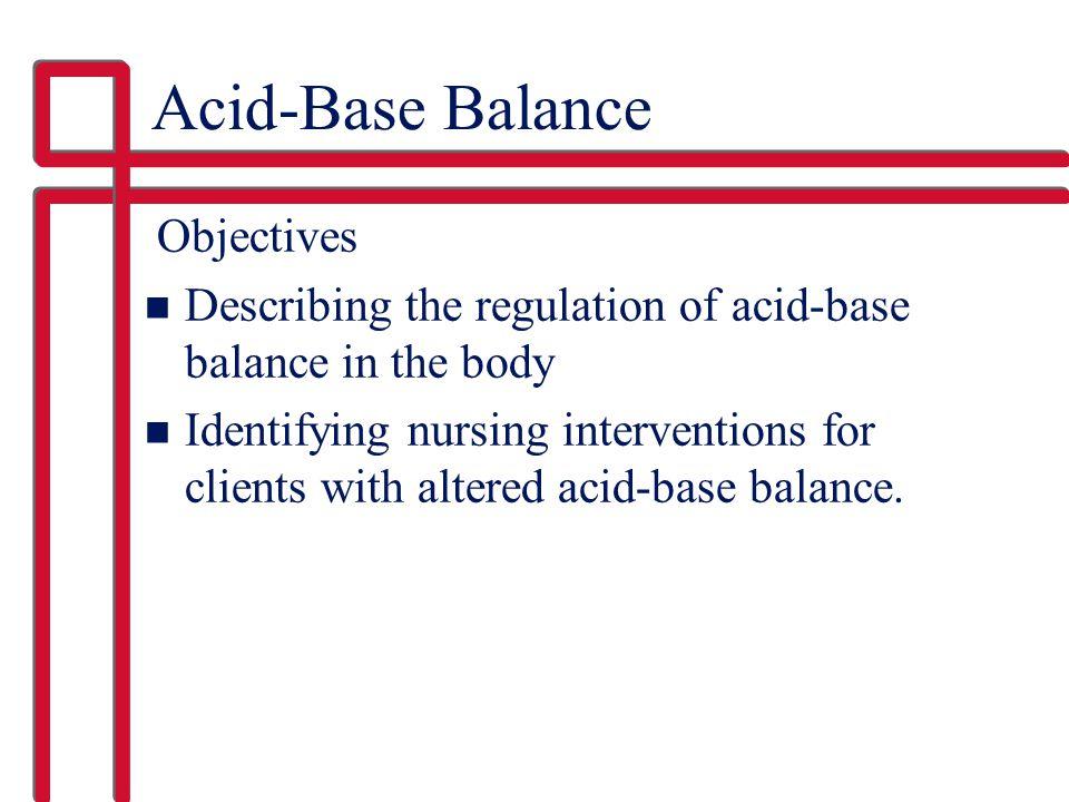 Acid-Base Balance Objectives