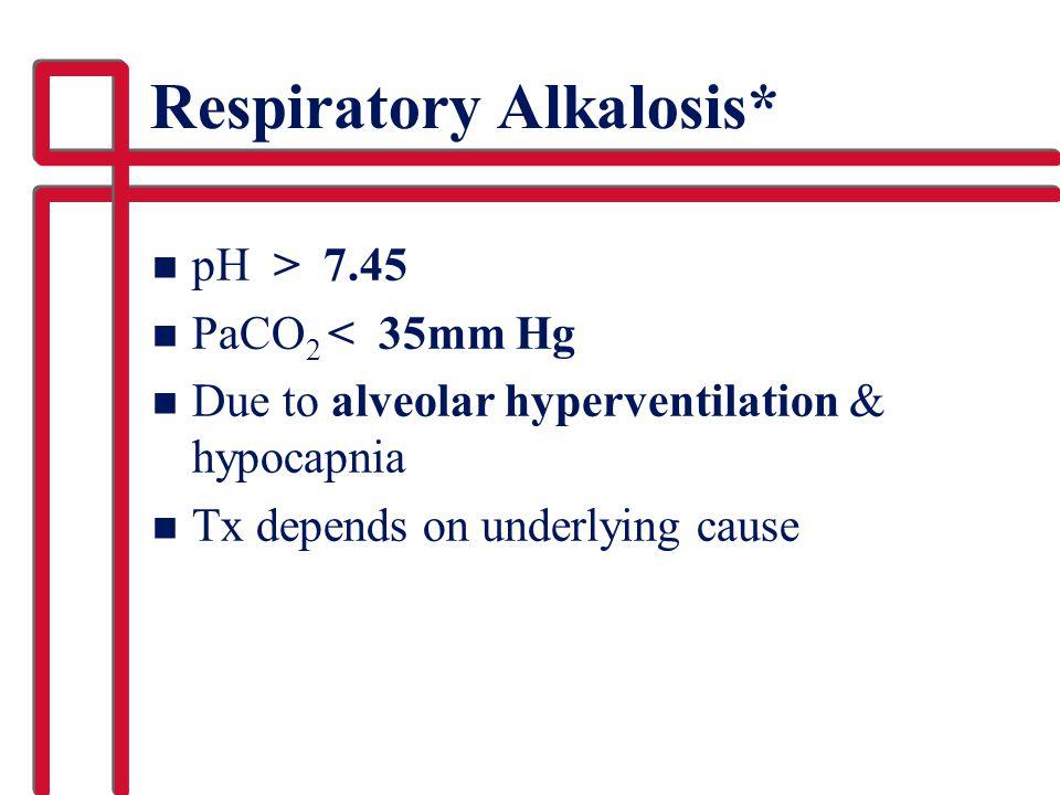 Respiratory Alkalosis*