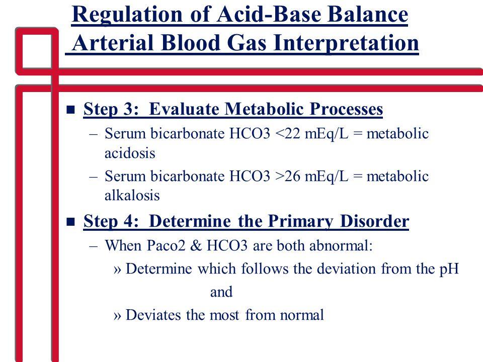 Regulation of Acid-Base Balance Arterial Blood Gas Interpretation