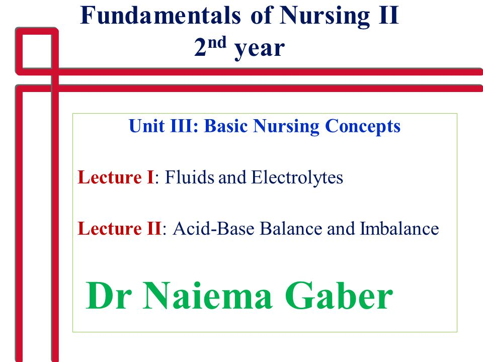 Fundamentals of Nursing II 2nd year