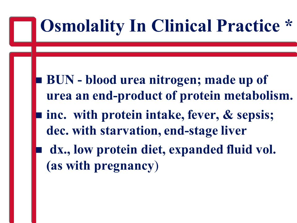 Osmolality In Clinical Practice *