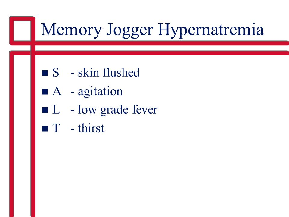 Memory Jogger Hypernatremia