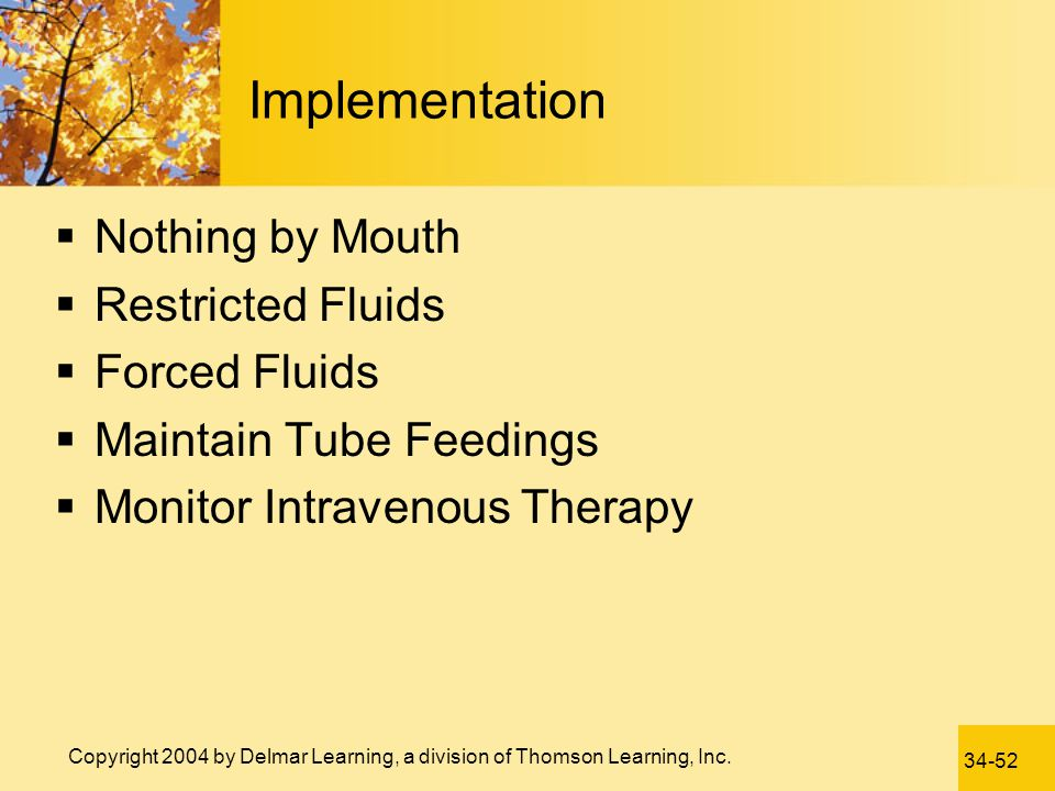 Implementation Nothing by Mouth Restricted Fluids Forced Fluids