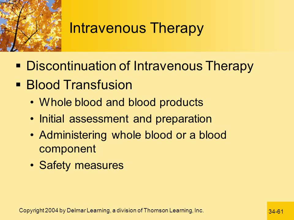 Intravenous Therapy Discontinuation of Intravenous Therapy