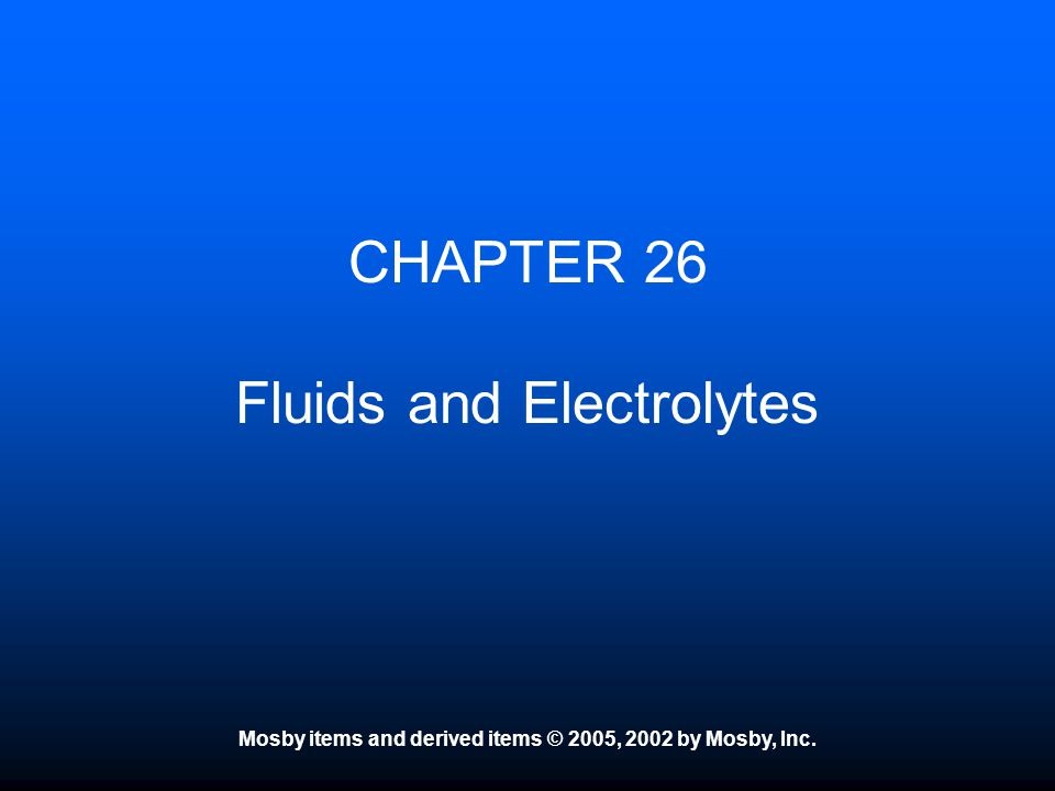CHAPTER 26 Fluids and Electrolytes