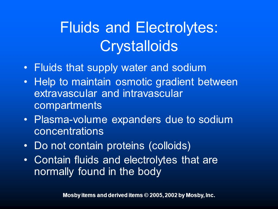 Fluids and Electrolytes: Crystalloids