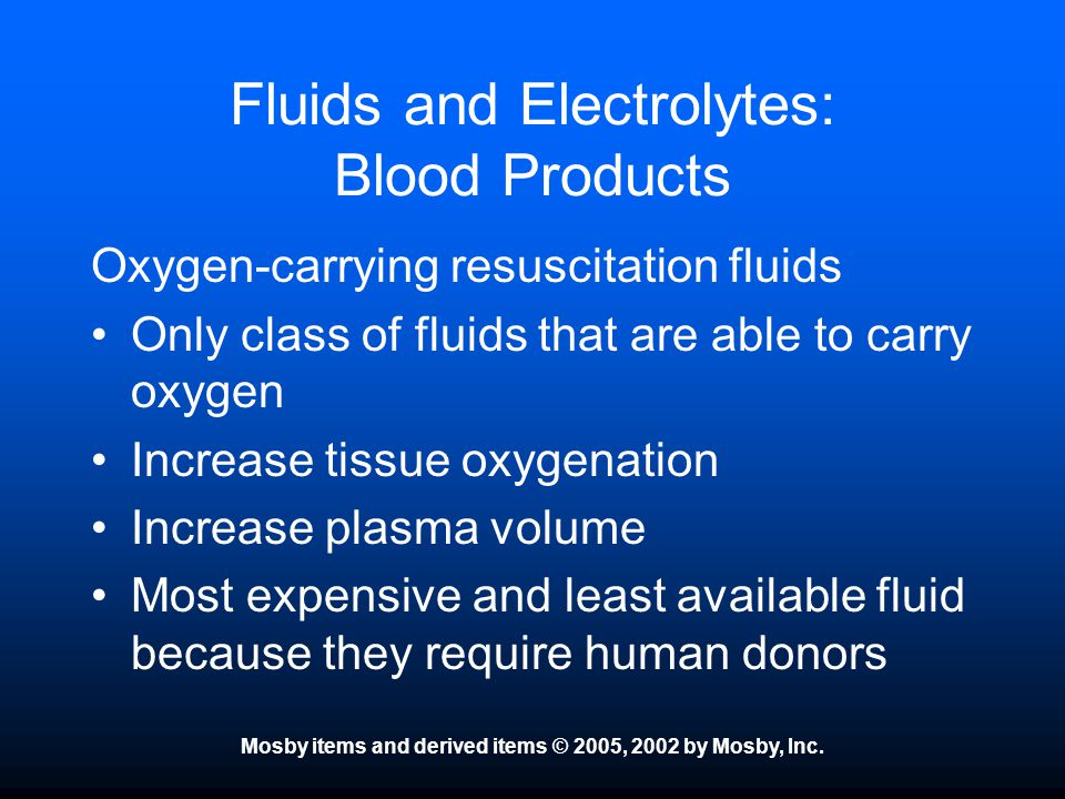 Fluids and Electrolytes: Blood Products
