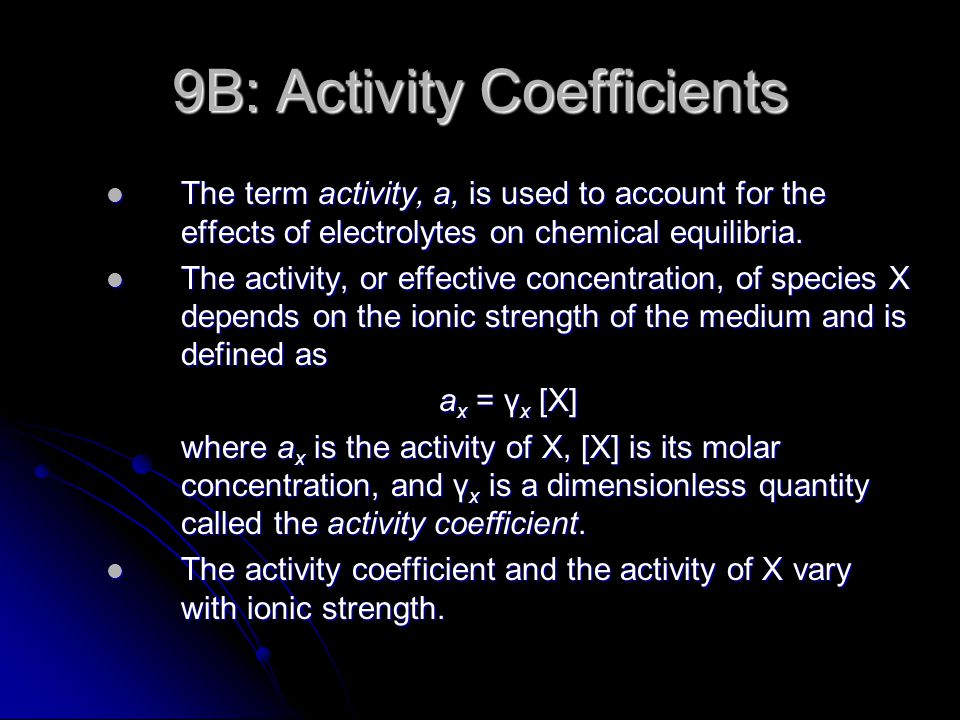 9B: Activity Coefficients
