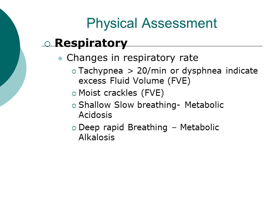 Physical Assessment Respiratory Changes in respiratory rate