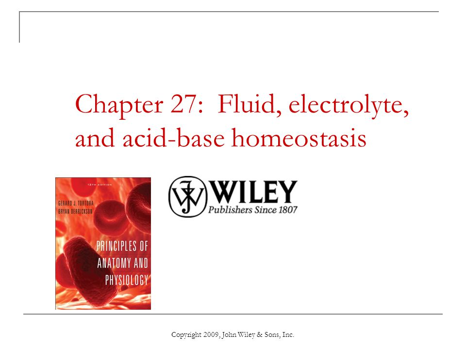 Chapter 27: Fluid, electrolyte, and acid-base homeostasis