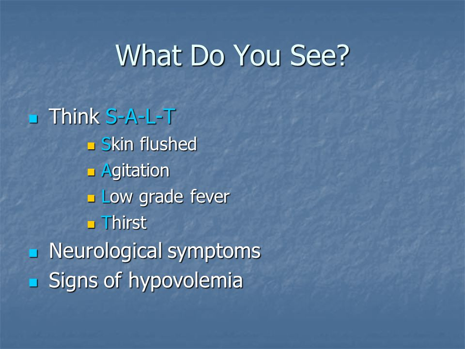 What Do You See Think S-A-L-T Neurological symptoms