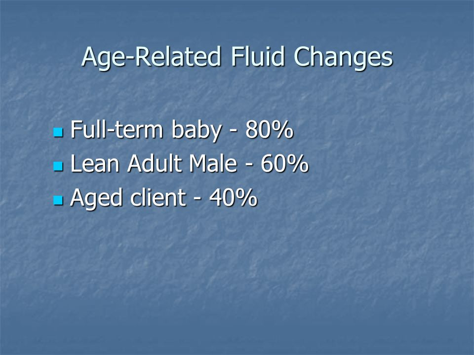 Age-Related Fluid Changes