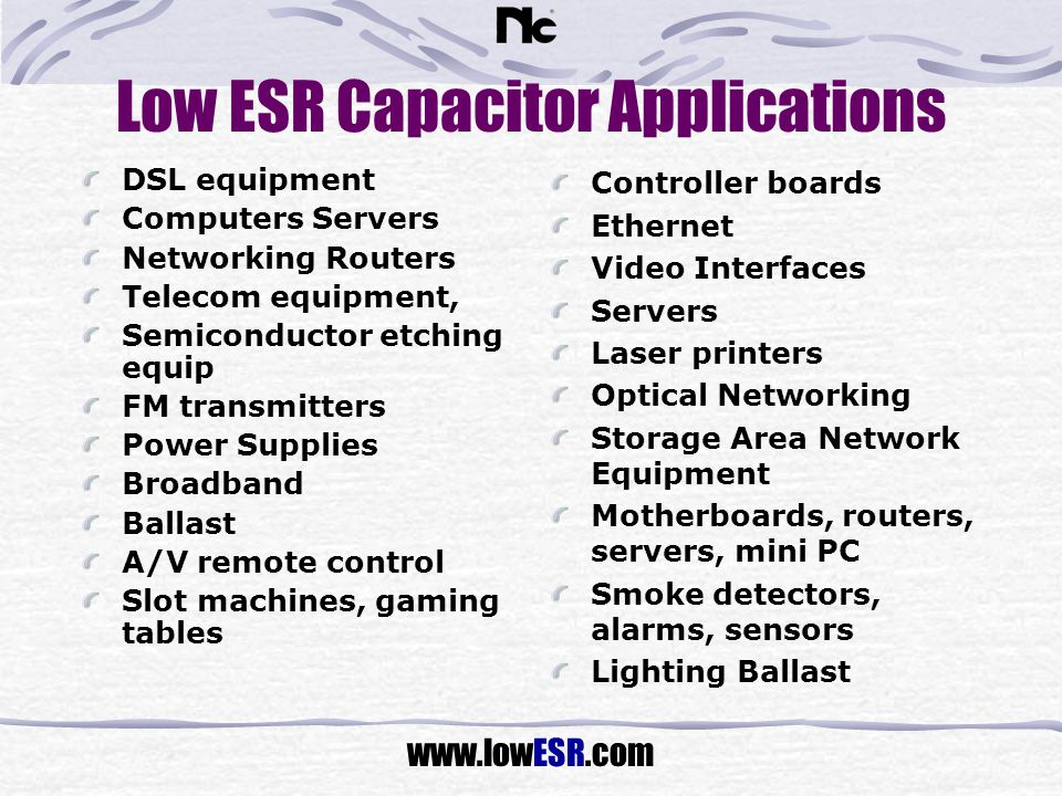 Low ESR Capacitor Applications