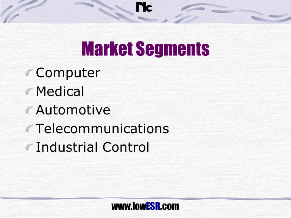 Market Segments Computer Medical Automotive Telecommunications
