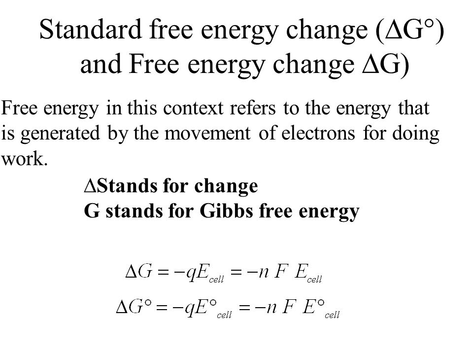 Standard free energy change (G) and Free energy change G)