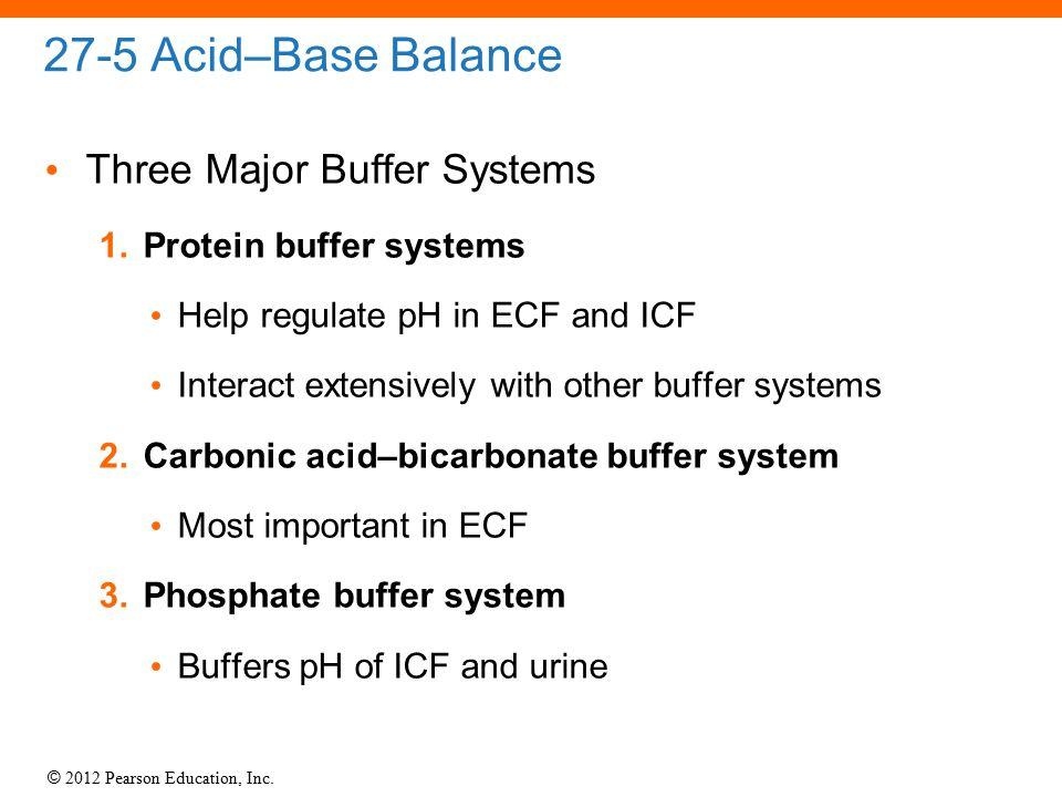 27-5 Acid–Base Balance Three Major Buffer Systems