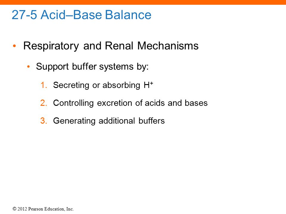 27-5 Acid–Base Balance Respiratory and Renal Mechanisms