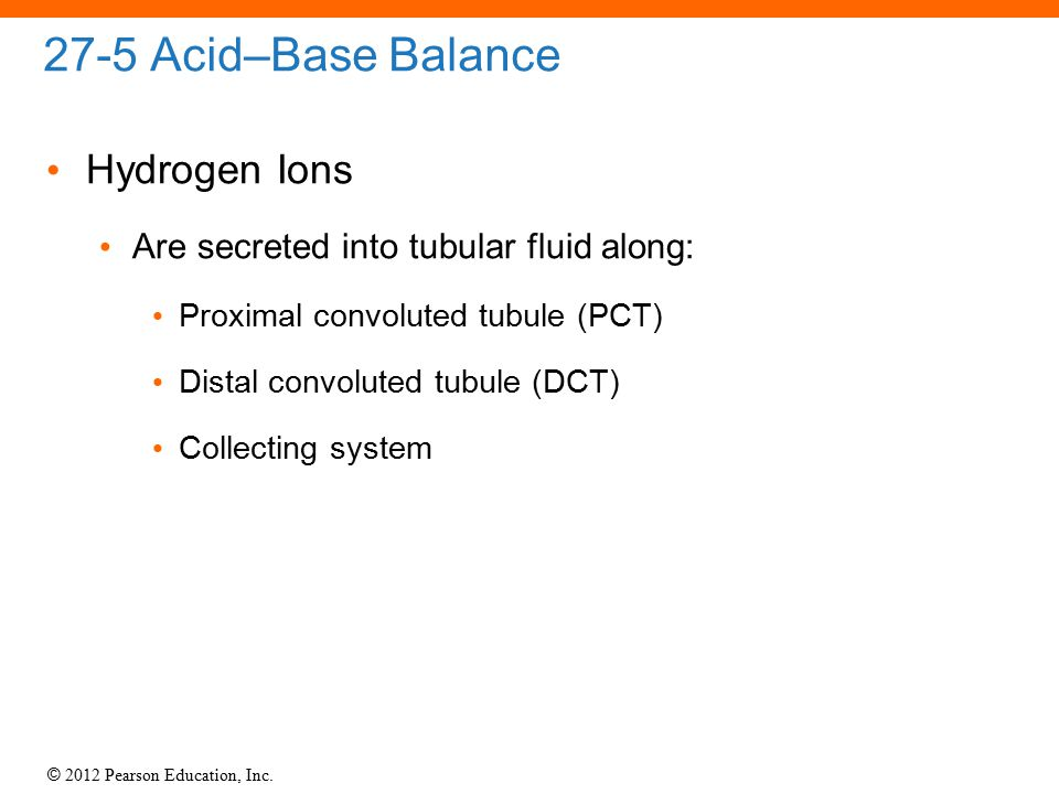 27-5 Acid–Base Balance Hydrogen Ions