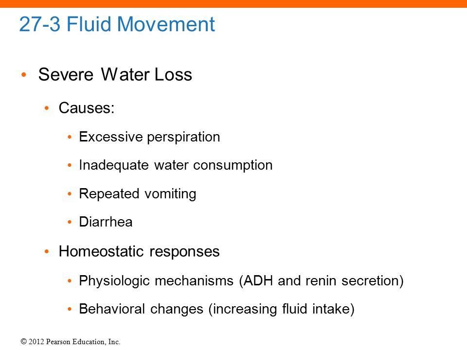 27-3 Fluid Movement Severe Water Loss Causes: Homeostatic responses