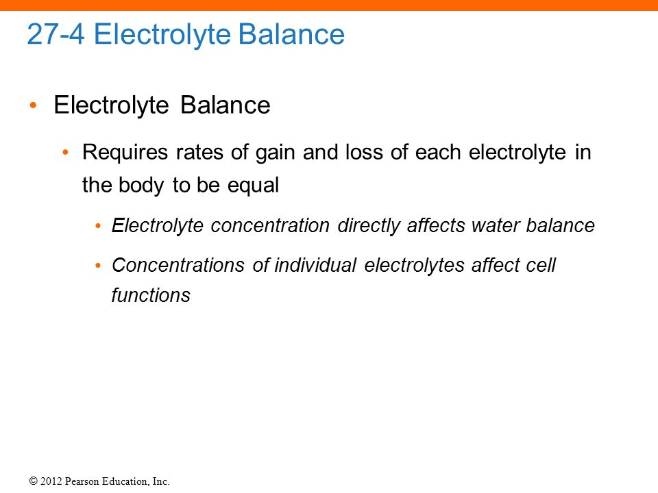 27-4 Electrolyte Balance Electrolyte Balance